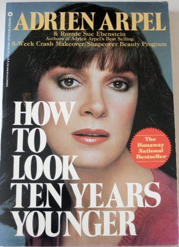 How to Look Ten Years Younger