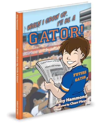 When I Grow Up, I'll Be A Gator! ()