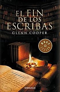 El fin de los escribas par Glenn Cooper