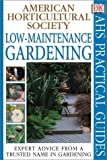 Low-Maintenance Gardening, Alan Toogood and Dorling Kindersley Publishing Staff, 0789471299