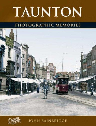 Read Online Taunton (Photographic Memories) ebook
