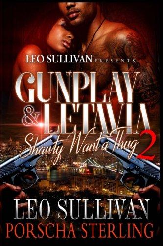 Gunplay & LeTavia 2: Shawty Want a Thug (Gunplay & LeTavia: Shawty Want a Thug) (Volume 2)