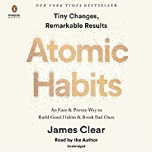 Atomic Habits: An Easy & Proven Way to Build Good Habits & Break Bad Ones