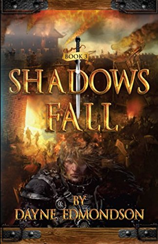 Shadows Fall (The Shadow Trilogy) (Volume 3)