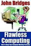 Flawless Computing, John Bridges, 1420888633