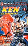 Ken le survivant, tome 9 : Sous la Lumière des étoiles du Nanto par Buronson