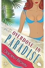 Overdose in Paradise (Paradise Series) Paperback
