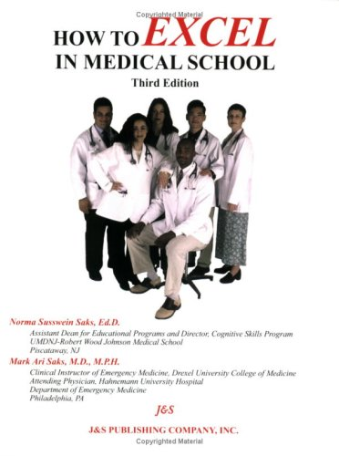 How to Excel in Medical School, third edition