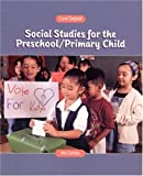 Social Studies for the Preschool/Primary Child (6th Edition)