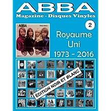 ABBA - Magazine Disques Vinyles Nº 2 - Royaume-Uni (1973-2016) - Noir et Blanc: Discographie éditée par Epic, Polydor, Polar, Reader's Digest, Hallmark - Édition Noir et Blanc