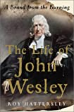 img - for The Life of John Wesley: A Brand from the Burning book / textbook / text book