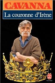 La couronne d'Irène par François Cavanna