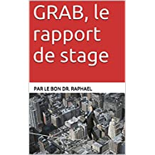 GRAB, le rapport de stage (French Edition)