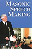 Masonic Speech Making, J. W. Hobbs, 0853180059