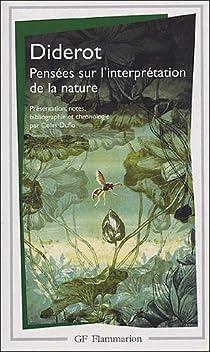 Pensées sur l'interprétation de la nature par Diderot