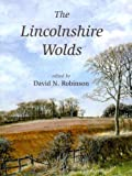 The Lincolnshire Wolds, Robinson, David N., 1905119267