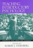 Teaching Introductory Psychology: Survival Tips from the Experts