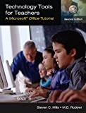 Technology Tools for Teachers: A Microsoft Office Tutorial (2nd Edition)
