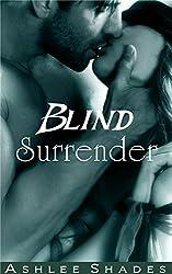 Blind Surrender: A Passionate Billionaire Romance (Submission Book 3)