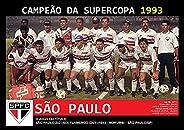 Pôster A4 - São Paulo Campeão Supercopa 1993