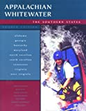 Appalachian Whitewater, Bob Sehlinger and Don Otey, 0897323440
