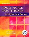 Best Saunders Nurse Practitioner Review Books - ADULT NURSE PRACTITIONER CERTIFICATION REVIEW Review