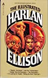Illustrated Ellison, Harlan Ellison, 0441365167