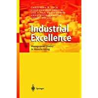 Industrial Excellence: Management Quality in Manufacturing