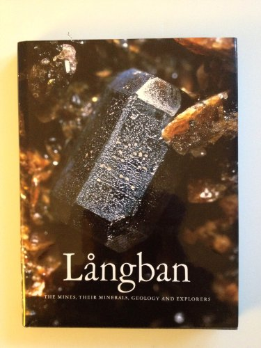 Descargar Libro Långban : The Mines, Their Minerals, Geology And Explorers Dan Holtstam