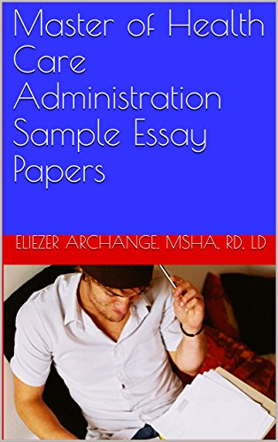 amazoncom master of health care administration sample essay papers  master of health care administration sample essay papers book book  by  archange