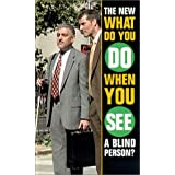 The New What to Do When You See a Blind Person?