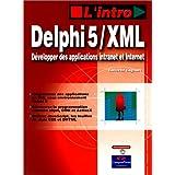 Delphi 5 / xml intro