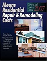 2007 Means Contractor's Pricing Guide: Repair & Remodeling (Means Residential Repair & Remodeling Costs)