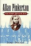 Allan Pinkerton, James Mackay, 0471194158