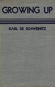Growing Up por Karl De Schweinitz