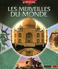 Les merveilles du monde par Philip Steele
