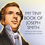 My Tiny Book of Joseph Smith, Marion Passey, 1590382439