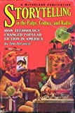 Storytelling in the Pulps, Comics, and Radio, Tim DeForest, 0786419024