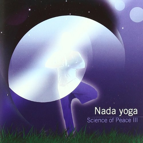 Science Of Peace 3: Nada Yoga: Jose Manuel Vazquez: Amazon ...