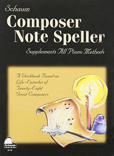 Composer Note Speller: Level 1 (Schaum Publications)