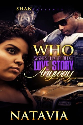 Download Who Wants That Perfect Love Story Anyway PDF