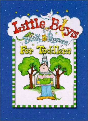Read Online Little Boys Book of Prayers for Toddlers pdf