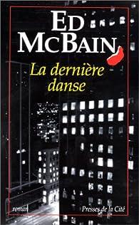 La dernière danse par Ed McBain