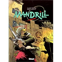 MANDRILL T01: LA MÔME FLAMBERGE