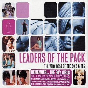 Leaders of the Pack-Very Best of 60's Girls by Universal
