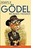 Simply Gödel (Great Lives)