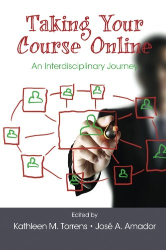 Taking Your Course Online: An Interdisciplinary Journey
