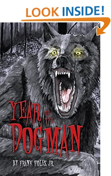 year of the dogman michigan dogman series book 1