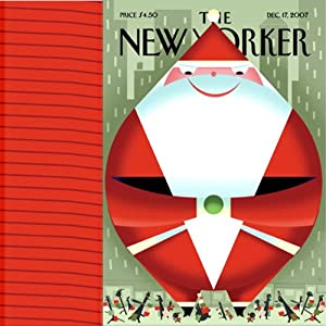 The New Yorker, December 17, 2007 (David Sedaris, Jonathan Lethem, Ryan Lizza) Periodical