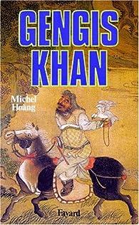 Gengis Khan par Michel Hoang